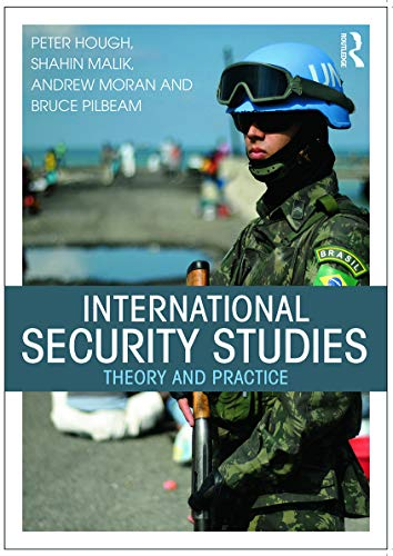 9780415734370: International Security Studies: Theory and Practice