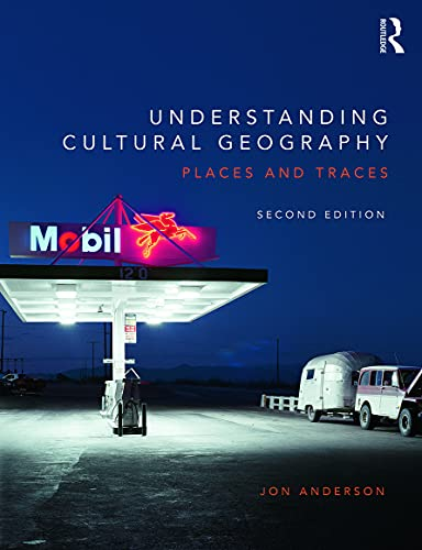 9780415734509: Understanding Cultural Geography: Places and traces