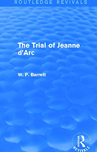 9780415734530: The Trial of Jeanne d'Arc (Routledge Revivals)