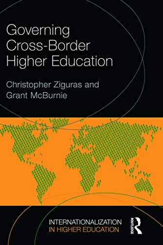 9780415734882: Governing Cross-Border Higher Education (Internationalization in Higher Education Series)