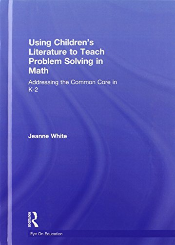 9780415735322: Using Children's Literature to Teach Problem Solving in Math: Addressing the Common Core in K–2