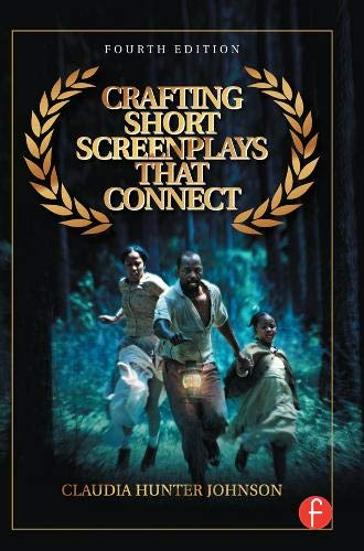 9780415735476: Crafting Short Screenplays That Connect