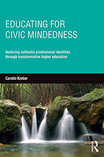 9780415735506: Educating for Civic-mindedness: Nurturing authentic professional identities through transformative higher education