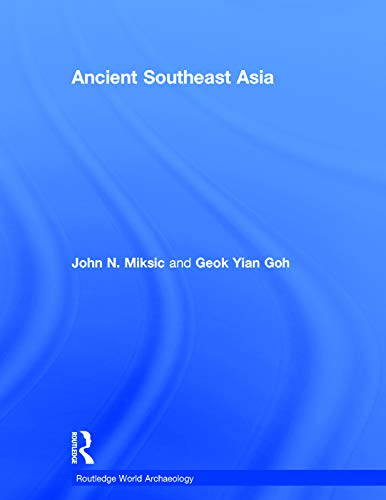 9780415735537: Ancient Southeast Asia (Routledge World Archaeology)