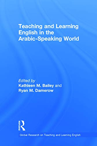 9780415735636: Teaching and Learning English in the Arabic-Speaking World (Global Research on Teaching and Learning English)