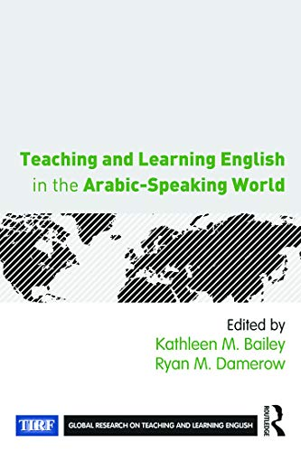 9780415735643: Teaching and Learning English in the Arabic-Speaking World (Global Research on Teaching and Learning English)