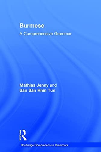 9780415735681: Burmese: A Comprehensive Grammar