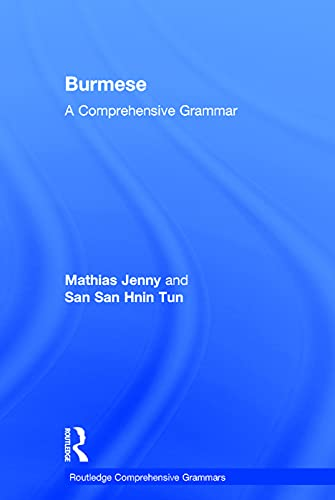 9780415735681: Burmese: A Comprehensive Grammar (Routledge Comprehensive Grammars)