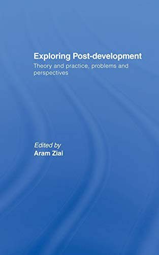 9780415735810: Exploring Post-Development (Routledge Studies in Human Geography)