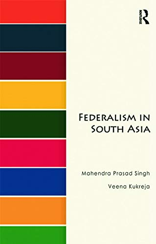 9780415735957: Federalism in South Asia
