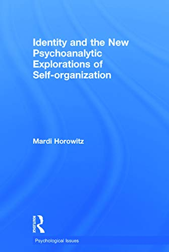 9780415736190: Identity and the New Psychoanalytic Explorations of Self-organization (Psychological Issues)