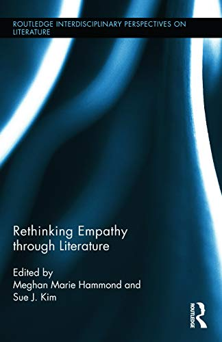 9780415736237: Rethinking Empathy through Literature