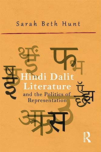 9780415736299: Hindi Dalit Literature and the Politics of Representation