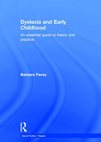 9780415736503: Dyslexia and Early Childhood: An essential guide to theory and practice (nasen spotlight)