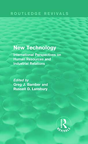 9780415736817: New Technology (Routledge Revivals): International Perspectives on Human Resources and Industrial Relations