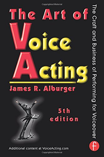 9780415736978: The Art of Voice Acting: The Craft and Business of Performing for Voiceover