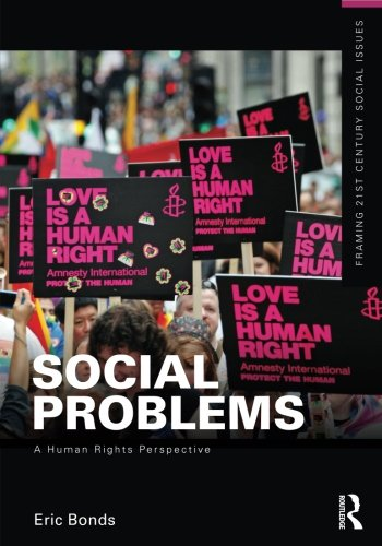 9780415737128: Social Problems: A Human Rights Perspective (Framing 21st Century Social Issues)