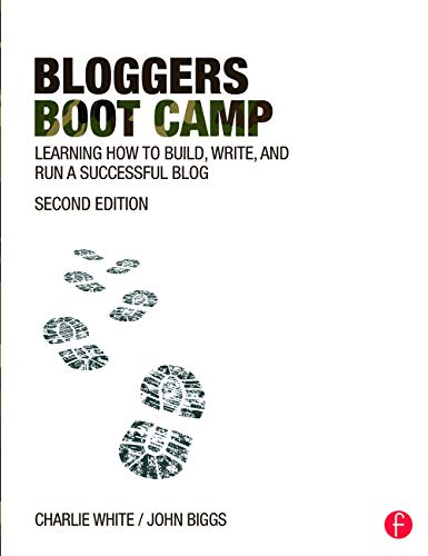 9780415737142: Bloggers Boot Camp: Learning How to Build, Write, and Run a Successful Blog