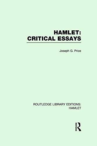 hamlet critcal essays Free hamlet madness papers, essays, and research papers.
