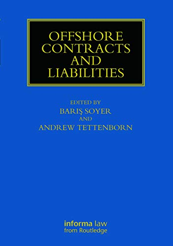 9780415737517: Offshore Contracts and Liabilities (Maritime and Transport Law Library)