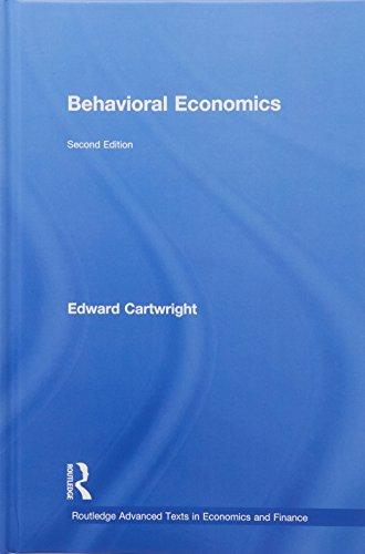 9780415737616: Behavioral Economics (Routledge Advanced Texts in Economics and Finance)