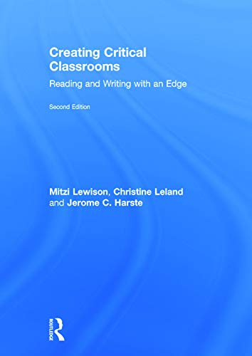 9780415737722: Creating Critical Classrooms: Reading and Writing with an Edge