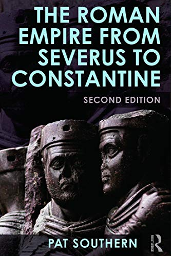9780415738088: The Roman Empire from Severus to Constantine