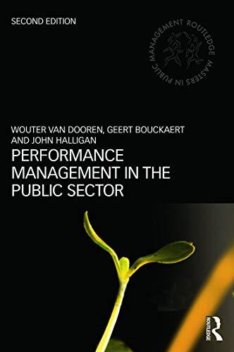 Performance Management in the Public Sector: Wouter van Dooren