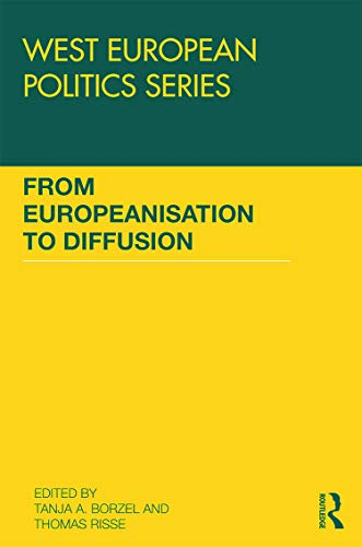 9780415738729: From Europeanisation to Diffusion (West European Politics)