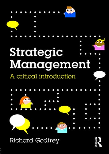 9780415738767: Strategic Management: A Critical Introduction