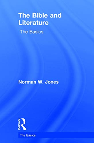9780415738842: The Bible and Literature: The Basics