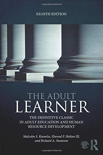 9780415739023: The Adult Learner: The definitive classic in adult education and human resource development