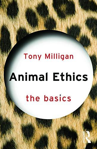 9780415739368: Animal Ethics: The Basics