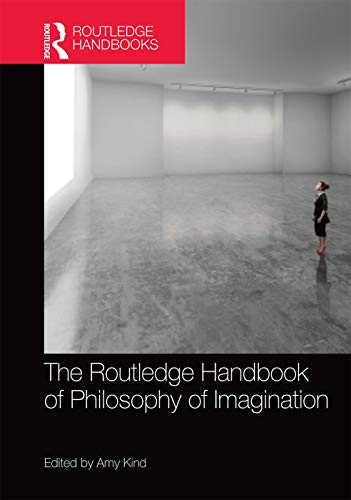 9780415739481: The Routledge Handbook of Philosophy of Imagination (Routledge Handbooks in Philosophy)