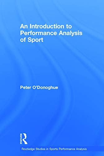 9780415739856: An Introduction to Performance Analysis of Sport (Routledge Studies in Sports Performance Analysis)