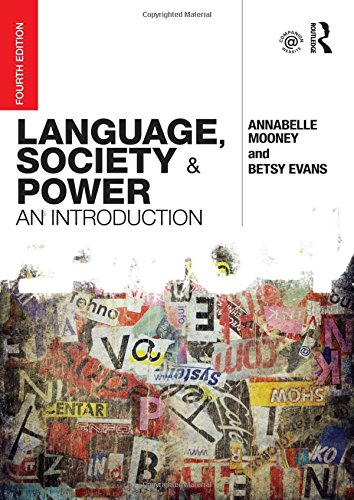Language, Society and Power: An Introduction: Mooney, Annabelle; Evans, Betsy