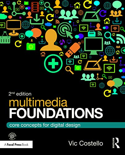 9780415740036: Multimedia Foundations: Core Concepts for Digital Design