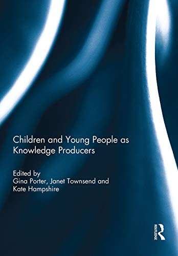 Children and Young People as Knowledge Producers
