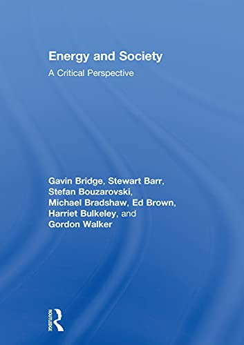 9780415740739: Energy and Society: A Critical Perspective