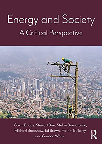 9780415740746: Energy and Society: A Critical Perspective