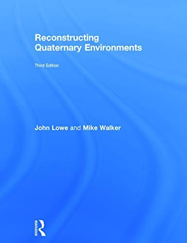 9780415740753: Reconstructing Quaternary Environments