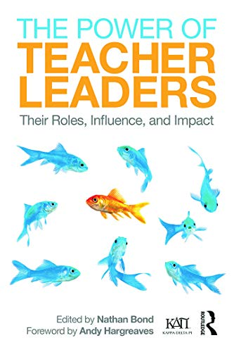 9780415741651: The Power of Teacher Leaders: Their Roles, Influence, and Impact