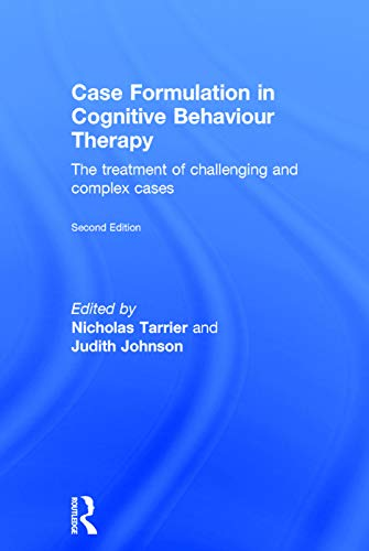9780415741781: Case Formulation in Cognitive Behaviour Therapy: The Treatment of Challenging and Complex Cases