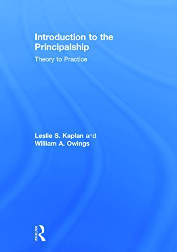 9780415741958: Introduction to the Principalship: Theory to Practice