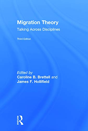 9780415742023: Migration Theory: Talking across Disciplines