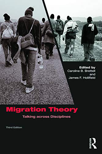 9780415742030: Migration Theory: Talking across Disciplines