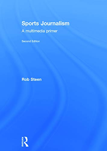 9780415742139: Sports Journalism: A Multimedia Primer