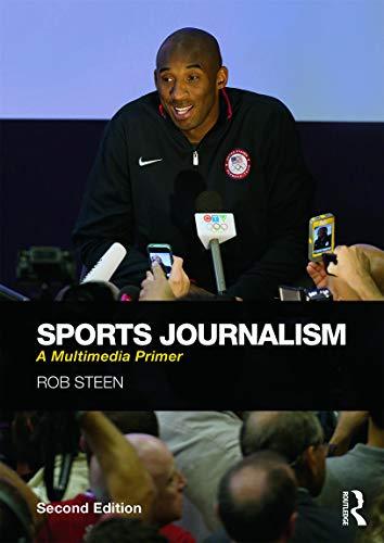 9780415742146: Sports Journalism: A Multimedia Primer