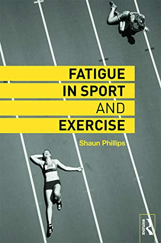 9780415742221: Fatigue in Sport and Exercise