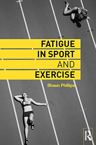 9780415742245: Fatigue in Sport and Exercise